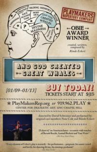 PlayMakers Presents AND GOD CREATED GREAT WHALES, Now thru Jan 13