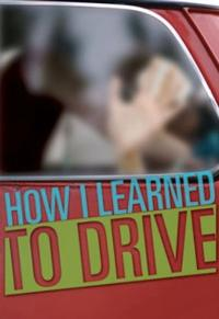 Villanova Theatre Presents HOW I LEARNED TO DRIVE, 9/25-10/7