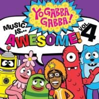 YO GABBA GABBA! MUSIC IS AWESOME!: VOLUME 4 Available 10/9