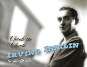 BCCM to Present CHEEK TO CHEEK: IRVING BERLIN IN THE 1930S, Begin. 2/3