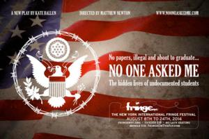 NO ONE ASKED ME Set for FringeNYC, 8/8-22