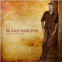 Blake Shelton to Release Brand-New Album 'Based On A True Story', 3/26