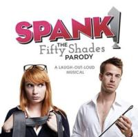 SPANK! The Fifty Shades Parody Returns to Hardford in August