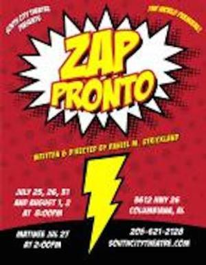 South City Theatre to Present ZAP PRONTO, 7/25-8/2