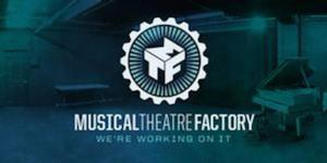 Musical Theatre Factory to Present UNCOOL: THE PARTY Workshop, 7/10-14