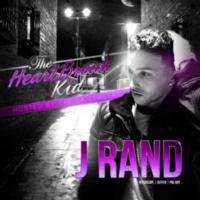 J Rand Releases THE HEARTBREAK KID Mixtape with Coast 2 Coast
