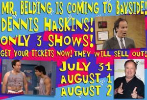 BAYSIDE! Adds Performance Featuring Dennis Haskins, 8/2