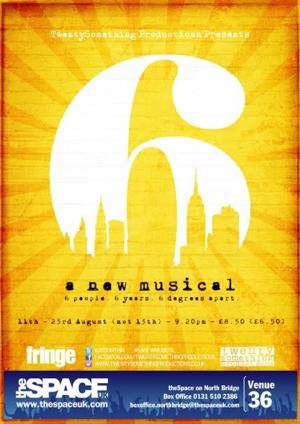 TwentySomething Productions Presents European Premiere of 6: A New Musical, 27-28 July