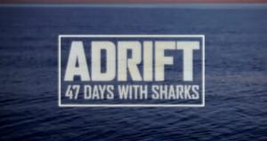Discovery to Re-Air ADRIFT: 47 DAYS WITH SHARKS This Sunday in Honor of Louis Zamperini