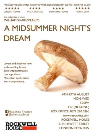 The Malachites Present Shakespeare's A MIDSUMMER NIGHT'S DREAM, 4-13 August