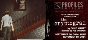 Profiles Theatre to Stage David Mamet's THE CRYPTOGRAM, 9/26-11/16