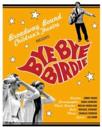 -Broadway-Bound-Childrens-Theatre-Stages-BYE-BYE-BIRDIE-20010101