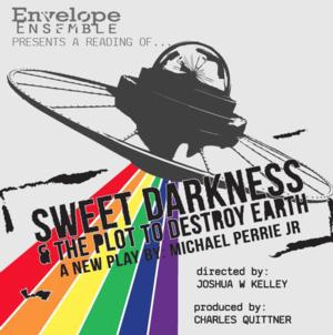 Envelope Ensemble Launches Reading of SWEET DARKNESS & THE PLOT TO DESTROY EARTH on 10/19-20