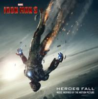 'Heroes Fall' Album Inspired by Marvel's IRON MAN 3 Released Today