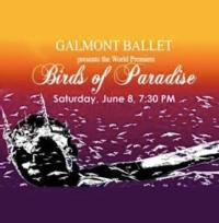 Galmont Ballet Presents BIRDS OF PARADISE, 6/8