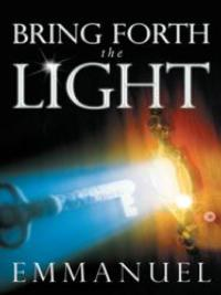 New Book Provides Inspiration in BRING FORTH THE LIGHT