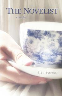 L.L. Barkat's New Fiction Work THE NOVELIST Now Available