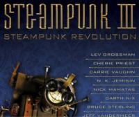 Steampunk III: Steampunk Revolution Out Today