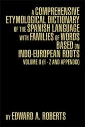 New Book on Spanish Language with Indo-European Roots is Released