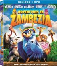 ADVENTURES IN ZAMBEZIA Set for 3/26 DVD & Blu-ray Release