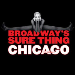 CHICAGO, CAMELOT & More Set for Broadway in Thousand Oaks' 20th Season