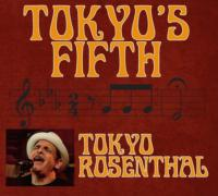 Tokyo Rosenthal Releases TOKYO'S FIFTH with Rock & Sock Records