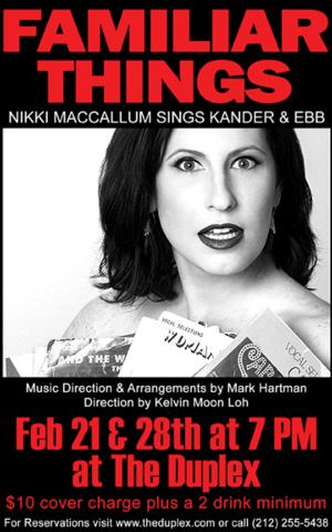 Nikki MacCallum Brings FAMILIAR THINGS to The Duplex Tonight