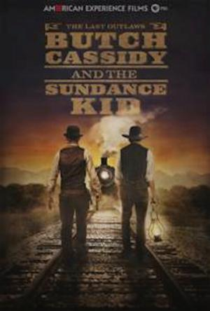 American Experience's BUTCH CASSIDY & THE SUNDANCE KID to Premiere 2/11 on PBS