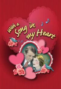 WITH A SONG IN MY HEART Revue to Play Broadway Theatre of Pitman, 2/14-17