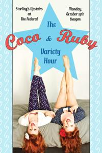 THE COCO & RUBY VARIETY HOUR Plays Sterling's Upstairs at The Federal, 10/15