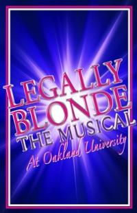 BWW Reviews: LEGALLY BLONDE THE MUSICAL at Oakland University is a Seriously Good Time!