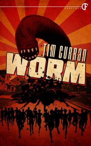 DarkFuse Releases Limited Hardcover Editions of WORM by Tim Curran
