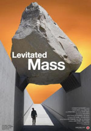 Doug Pray's LEVITATED MASS to Premiere at Landmark's Nuart Theater, 9/5