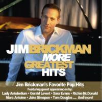 Jim Brickman to Release MORE GREATEST HITS with Lady Antebellum & More on 11/6
