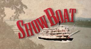 DHT's SHOW BOAT to Open 3/28