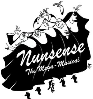 Maggie's Little Theater Presents NUNSENSE: THE MEGA-MUSICAL VERSION, Now thru 3/16