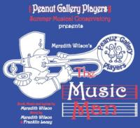 Peanut Gallery Players' THE MUSIC MAN to Play Meadow Brook Theatre, 8/1-3