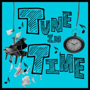 TUNE IN TIME, Exciting New Songwriting Challenge, Hits Stage 72 on 4/7 and 4/14