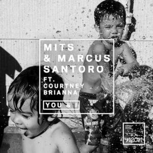 MITS & Marcus Santoro Release YOU & I, feat. Courtney Brianna
