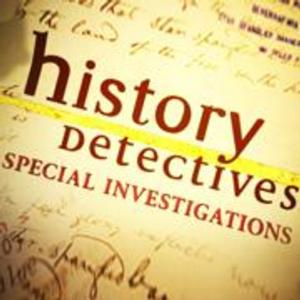 HISTORY DETECTIVES SPECIAL INVESTIGATIONS Begins July 1