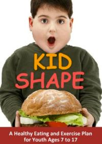 KIDSHAPE Reveals Nutrition, Exercise and Emotional Triggers Aimed at Fighting Childhood Obesity