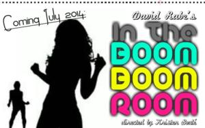 2Cents Theatre Presents IN THE BOOM BOOM ROOM, 7/4-8/3