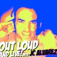 JC Alvarez's New Radio Show OUT LOUD & LIVE! Airs Fridays from XL Nightclub