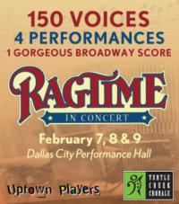 urtle-Creek-Chorale-Uptown-Players-partner-to-present-Ragtime-in-concert-20010101