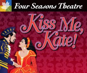Four Season's Theatre to Begin 75th Anniversary Season With KISS ME, KATE, 8/22-8/24