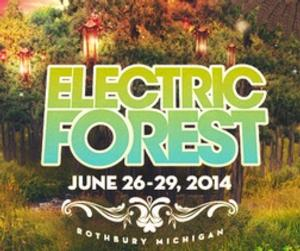 Electric Forest 2014 Artist Lineup Revealed