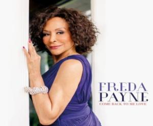 Freda Payne to Host COME BACK TO ME LOVE Album Release Concert at B.B. King Blues Club, 8/9