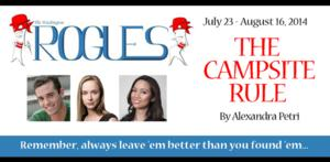 The Washington Rogues Present Alexandra Petri's THE CAMPSITE RULE, Now thru 8/16