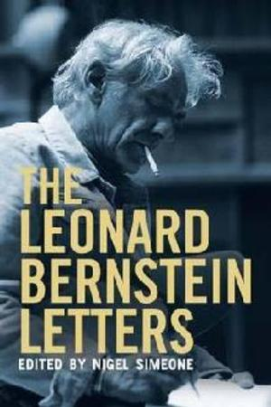 Letters Show Leonard Bernstein Almost Walked Away From WEST SIDE STORY