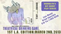 UglyRhino's TINYRHINO Theatrical Drinking Game to Debut at LA's Lyric Hyperion, 3/2